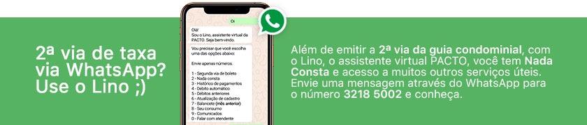 2ª via de taxa via WhatsApp? Use o Lino ;) o assistente virtual PACTO. Com ele você tem Nada Consta e acesso a muitos outros serviços úteis. Envie uma mensagem através do  WhatsApp para o número 3218 5002 e conheça.